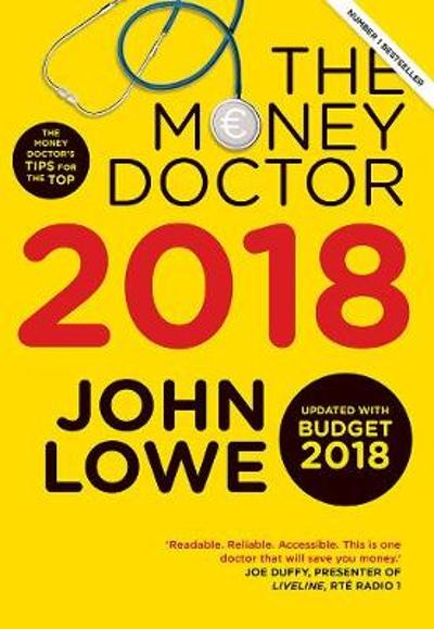 The Money Doctor 2018 - John Lowe