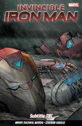 Invincible Iron Man Vol. 2 - Brian Michael Bendis Stefano Caselli