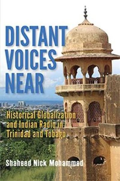 Distant Voices Near - Shaheed Nick Mohammed
