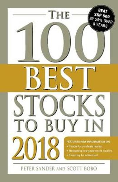 The 100 Best Stocks to Buy in 2018 - Peter Sander