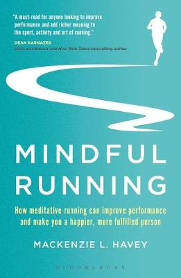 Mindful Running - Mackenzie L. Havey