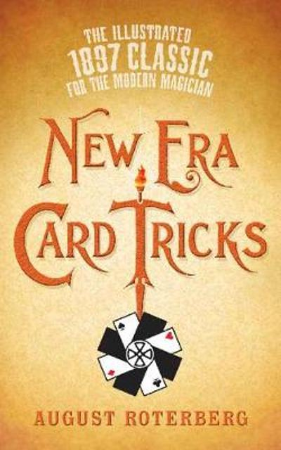 New Era Card Tricks - August Roterberg