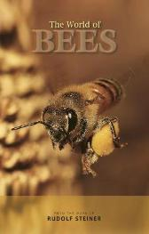 The World of Bees - Rudolf Steiner M Dettli Matthew  Barton M Dettli