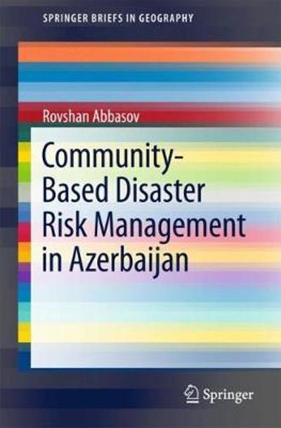 Community-Based Disaster Risk Management in Azerbaijan - Rovshan Abbasov