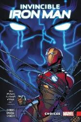 Invincible Iron Man: Ironheart Vol. 2 - Choices - Brian Michael Bendis Stefano Caselli