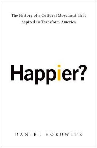 Happier? - Daniel Horowitz
