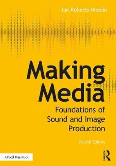 Making Media - Jan Roberts-Breslin