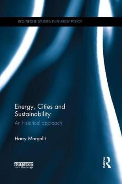 Energy, Cities and Sustainability - Harry Margalit