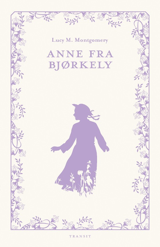 Anne fra Bjørkely - Lucy Maud Montgomery