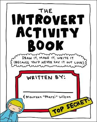 The Introvert Activity Book - Maureen Marzi Wilson