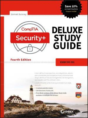 CompTIA Security+ Deluxe Study Guide - Emmett Dulaney