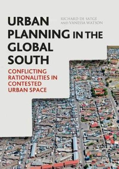 Urban Planning in the Global South - Richard de Satge