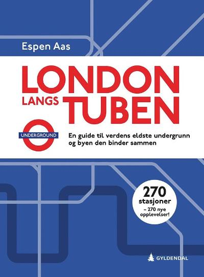 London langs tuben - Espen Aas