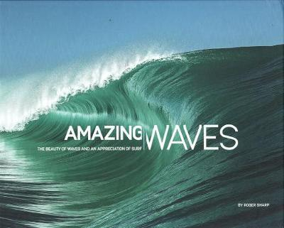 Amazing Waves - Roger Sharp
