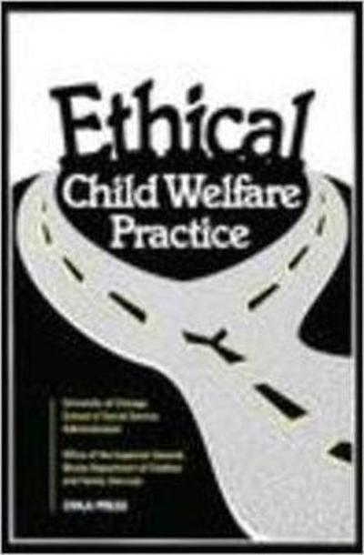 Ethical Child Welfare Practice - Heather Hasslinger