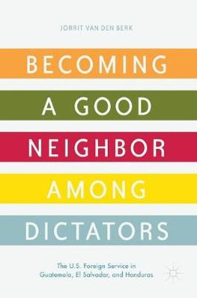 Becoming a Good Neighbor among Dictators - Jorrit van den Berk