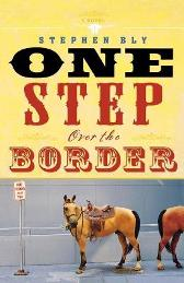 One Step Over the Border - Stephen Bly