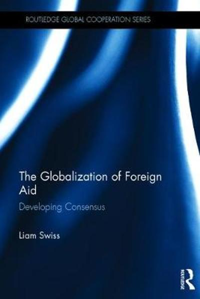 The Globalization of Foreign Aid - Liam Swiss