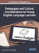 Handbook of Research on Pedagogies and Cultural Considerations for Young English Language Learners - Grace Onchwari Jared Keengwe