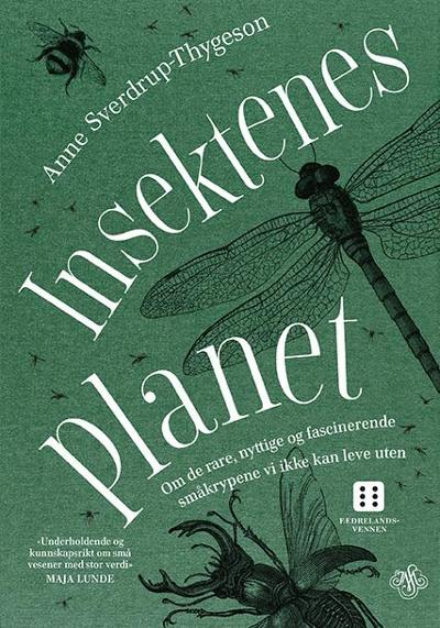 Insektenes planet - Anne Sverdrup-Thygeson