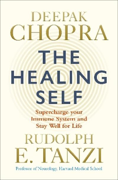 The Healing Self - Deepak Chopra