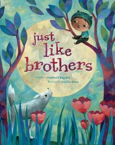 Just Like Brothers - Elizabeth Baguley