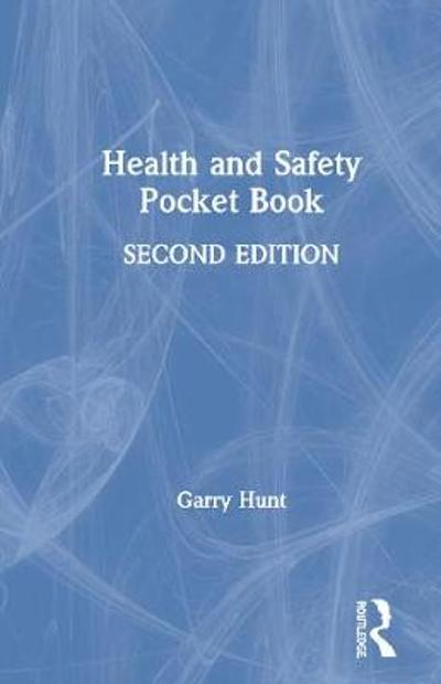 Health and Safety Pocket Book - Garry Hunt