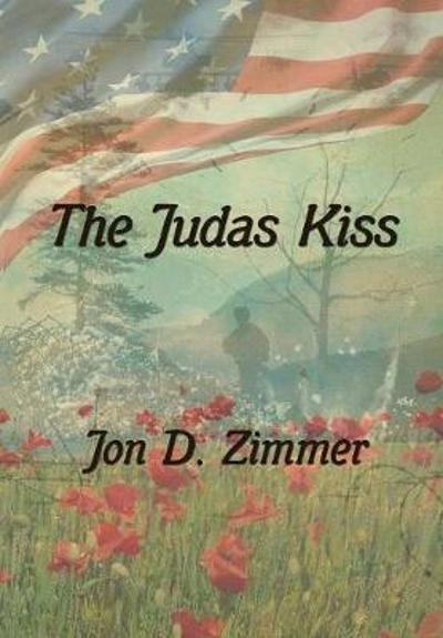 The Judas Kiss - Jon D Zimmer