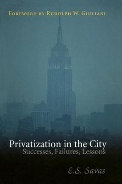 Privatization in the City - Emanuel S. Savas