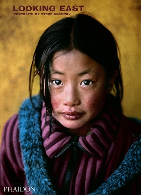 Steve McCurry: Looking East - Steve McCurry