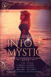 Into the Mystic, Volume Two - Elna Holst Valentine Wheeler A Fae