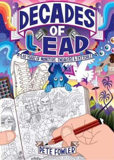 Decades of Lead - Pete Fowler