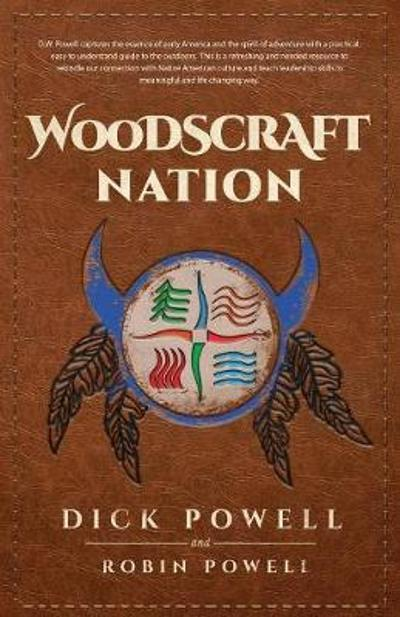 Woodscraft Nation - Dick Powell