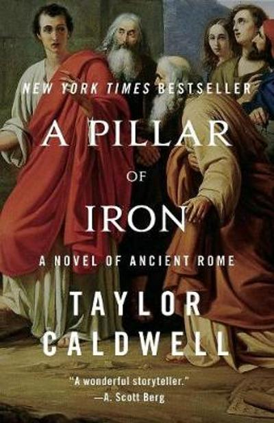 A Pillar of Iron - Taylor Caldwell