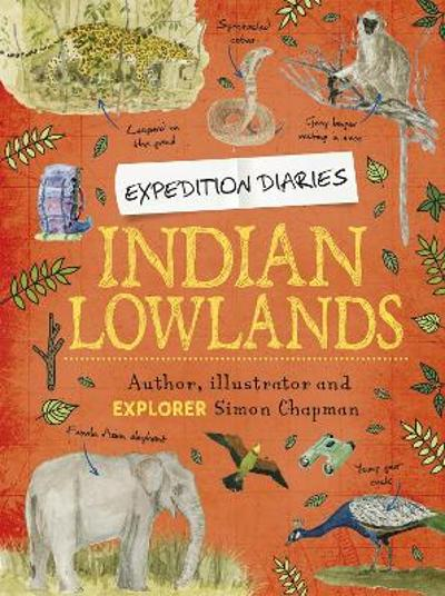 Expedition Diaries: Indian Lowlands - Simon Chapman