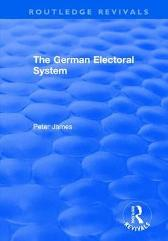The German Electoral System - Peter James