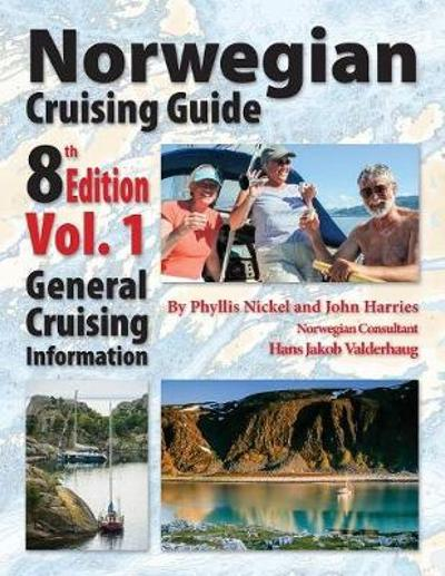 Norwegian Cruising Guide 8th Edition Vol 1 - Phyllis L Nickel