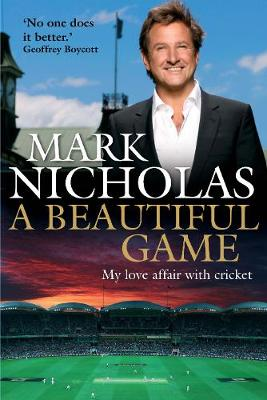 A Beautiful Game - Mark Nicholas