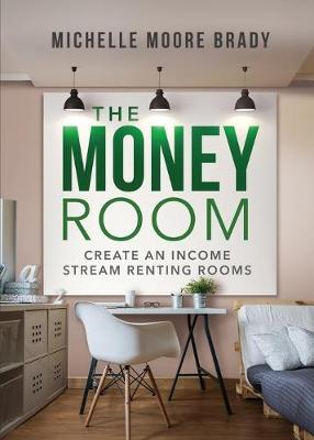 The Money Room - Michelle Brady