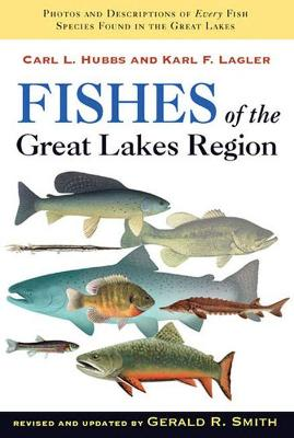 Fishes of the Great Lakes Region - Carl L. Hubbs
