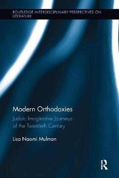 Modern Orthodoxies - Lisa Mulman