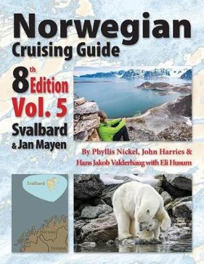 Norwegian Cruising Guide 8th Edition Vol 5 - Phyllis L. Nickel