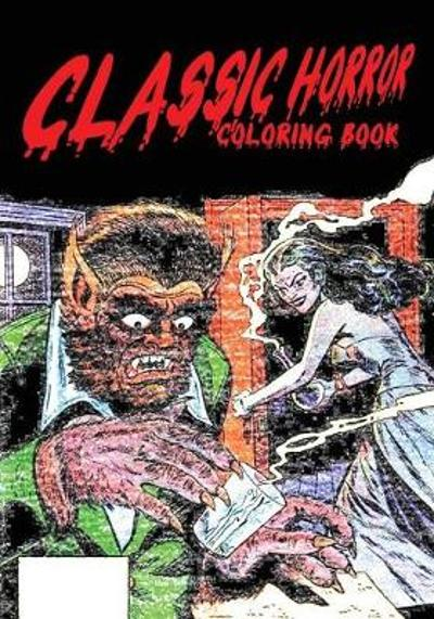 Classic Horror Coloring Book - Mike Gagnon