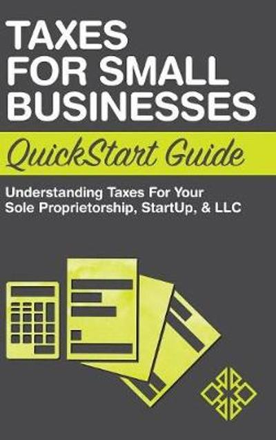Taxes for Small Businesses QuickStart Guide - Clydebank Business