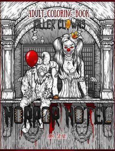 Adult Coloring Book Horror Hotel - A M Shah