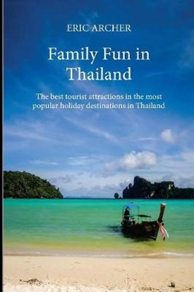 Family Fun in Thailand - Eric Archer