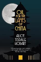 Oil for the Lamps of China - Alice Tisdale Hobart Sherman Cochran
