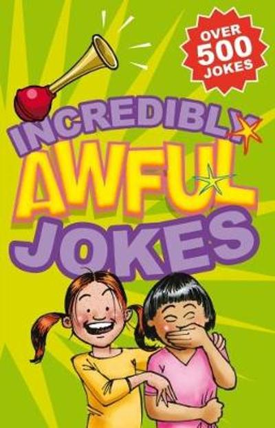 Incredibly Awful Jokes - Geddes and Grosset