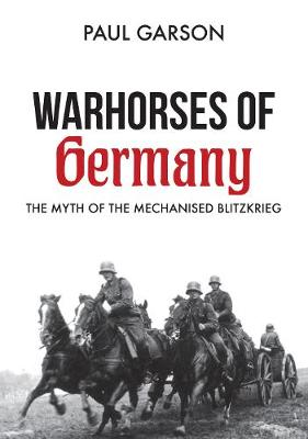Warhorses of Germany - Paul Garson