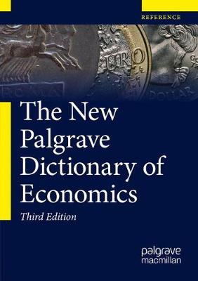 The New Palgrave Dictionary of Economics - Palgrave Macmillan